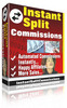 Instant Split Commissions ¡Guaranteed!