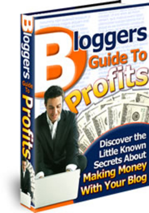 Product picture  Bloggers Guide To Profits ¡Guaranteed! Full Version
