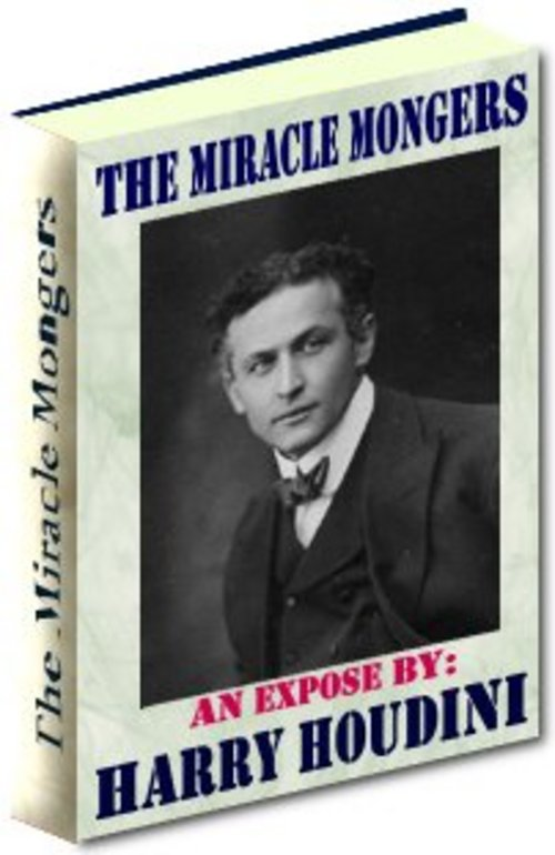 Product picture The Miracle Mongers An Expose By Harry Houdini